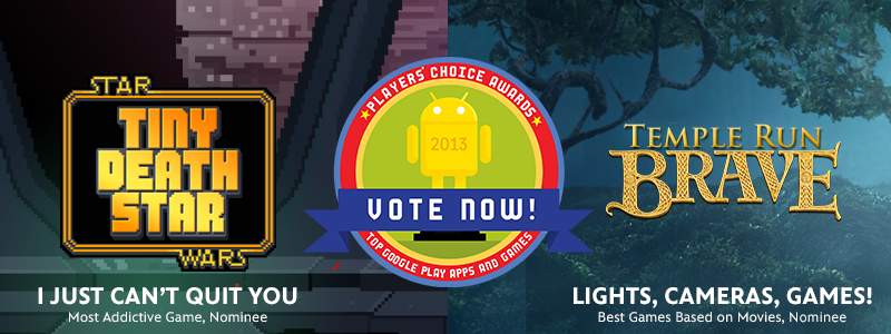 Vote for 'Star Wars: Tiny Death Star' and 'Temple Run ...