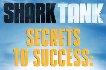 """Disney Publishing Worldwide Announces The Second Book From ABC's Mega-Hit Show """"Shark Tank"""""""