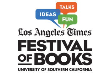 MEDIA ALERT: Disney Brings Timeless Stories For Families And Fans To The Los Angeles Times Festival Of Books At The USC Campus on April 9 & 10